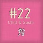 PoGo's Chill - Vol 22 (Chill & Sushi)